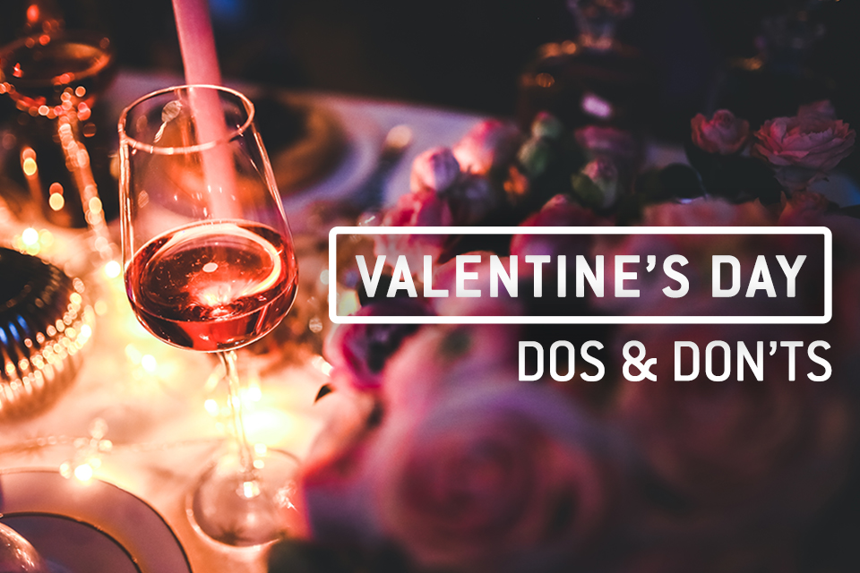 Valentine's Day: Dos and Don'ts